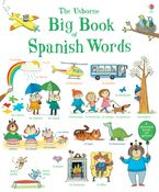 Big Book Of Spanish Words Hardcover  by MAIRI MACKINNON