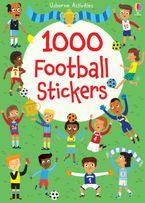1000 Football Stickers Paperback  by Fiona Watt