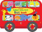 Baby's Very First Bus Book - Fiona Watt
