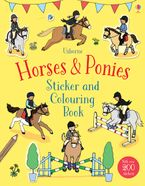 HORSES  PONIES STICKER AND COLOURING BOOK