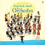 FIRST BOOK ABOUT THE ORCHESTRA Hardcover  by Sam Taplin