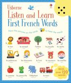 Listen and Learn First French Words Hardcover  by MAIRI MACKINNON