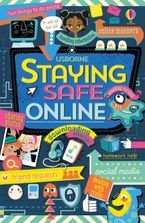 STAYING SAFE ONLINE Paperback  by Louie Stowell