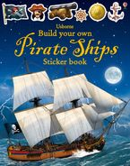 BUILD YOUR OWN PIRATE SHIPS STICKER BOOK Paperback  by Simon Tudhope