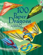 100 Paper Dragons to fold and fly