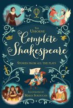 COMPLETE SHAKESPEARE Hardcover  by Anna Milbourne