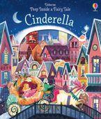 PEEP INSIDE A FAIRY TALE CINDERELLA Paperback  by Anna Milbourne