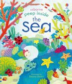 Peep Inside the Sea Hardcover  by Anna Milbourne