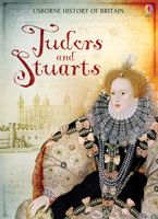 Tudors and Stuarts Hardcover  by Fiona Patchett