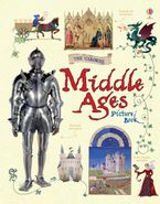Middle Ages Picture Book Hardcover  by Abigail Wheatley