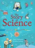 Anna Claybourne - The Story of Science