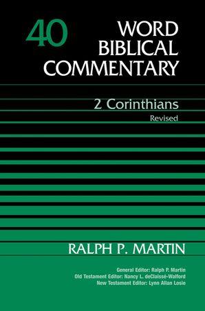 2 Corinthians, Volume 40 (Word Biblical Commentary)