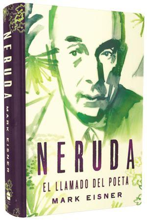 Neruda: el llamado del poeta book image