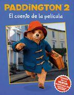 Paddington 2: El cuento de la película Paperback  by HarperCollins Espanol