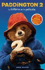 Paddington 2: La historia de la película eBook  by HarperCollins Espanol