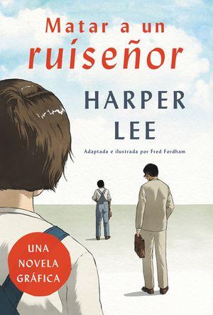 Matar a un ruiseñor (Novela gráfica) book image