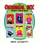 The Original Six Hockey Trivia Book