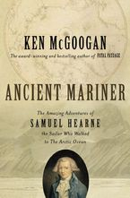 Ancient Mariner eBook  by Ken McGoogan