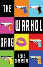 Warhol Gang eBook  by Peter Darbyshire