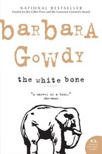 The White Bone eBook  by Barbara Gowdy