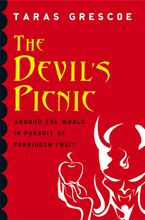 The Devil's Picnic eBook  by Taras Grescoe