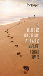The Footprints Book Of Daily Inspirations