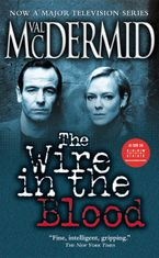 Wire In The Blood eBook  by Val McDermid