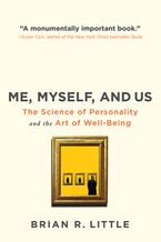 Me, Myself And Us Paperback  by Brian R. Little