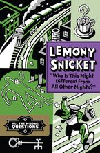 Why Is This Night Different From All Other Nights? Hardcover  by Lemony Snicket