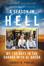 A Season In Hell Paperback  by Robert Fowler