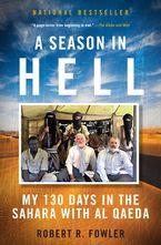 Season In Hell eBook  by Robert Fowler