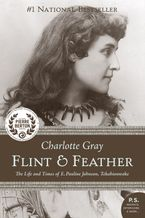 Flint And Feather eBook  by Charlotte Gray