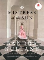 Mistress Of The Sun eBook  by Sandra Gulland