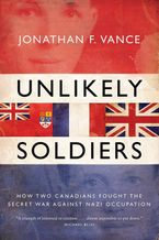 Unlikely Soldiers eBook  by Jonathan Vance
