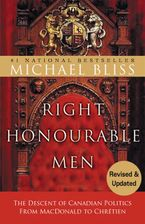 Right Honourable Men eBook  by Michael Bliss