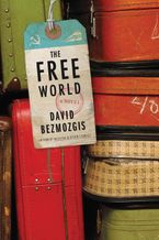Free World Hardcover  by David Bezmozgis