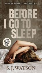 Before I Go To Sleep Paperback  by S. J. Watson