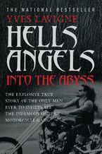 Hell's Angels Paperback  by Yves Lavigne