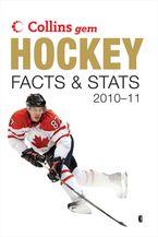 Hockey Facts & Stats 2010-11