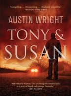 Tony and Susan Paperback  by Austin Wright