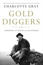 Gold Diggers eBook  by Charlotte Gray