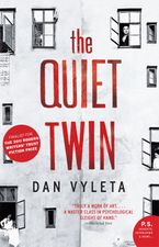 Quiet Twin eBook  by Dan Vyleta