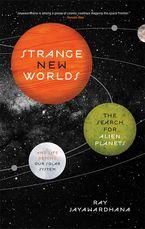 Strange New Worlds eBook  by Ray Jayawardhana