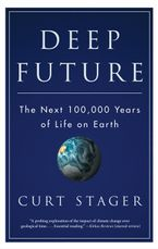 Deep Future eBook  by Curt Stager