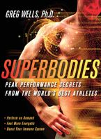 Superbodies eBook  by Greg Wells