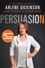 Persuasion Paperback  by Arlene Dickinson