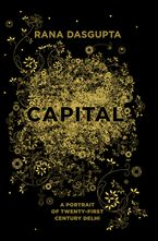 Capital Hardcover  by Rana Dasgupta