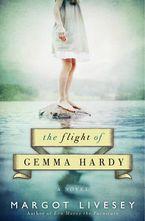 The Flight Of Gemma Hardy Paperback  by Margot Livesey
