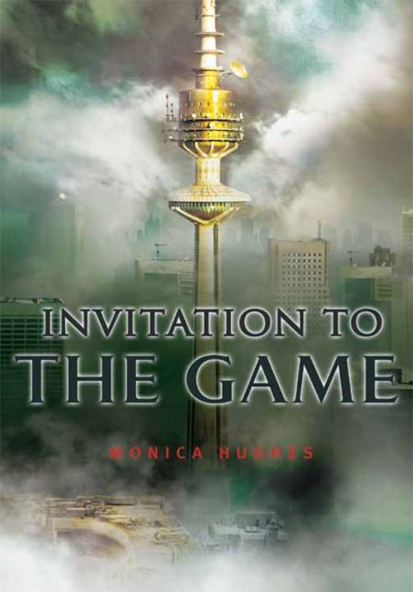 invitation to the game monica hughes paperback