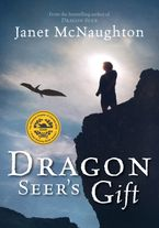 Dragon Seer's Gift Paperback  by Janet McNaughton